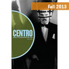 CENTRO Journal vol. XXV, no. 2, Fall 2013 (*)