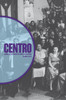 CENTRO Journal vol. XXVI, no. I, Spring 2014