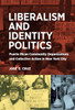 Liberalism and Identity Politics: Puerto Rican Community Organizations and Collective Action in New York City