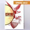 CENTRO Journal vol. XXV, no. 1, Spring 2013 (*)