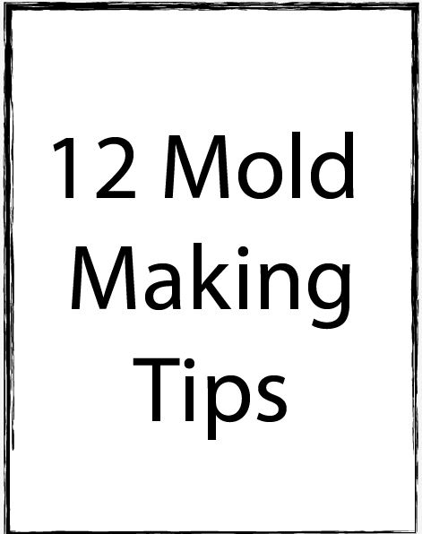 tips-for-mold-making.jpg