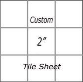 "Custom 2"" Tile Sheet"