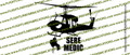 UH-1 Helicopter SERE MEDIC Action Sticker Vinyl Die-Cut Sticker / Decal VSPUH1SM