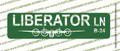 """LIBERATOR LANE Green Metal Street Sign 6"""" x24"""" (single side)  B-24 Liberator, WWII Bomber"""