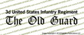 3rd United States Infantry Regiment THE OLD GUARD Banner Vinyl Die-Cut Sticker / Decal VSB3OG
