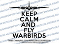 VAM KEEP CALM AND FLY WARBIRDS B-17 Flying Fortress Vinyl Sticker/Decal VSVAM1