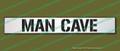 "MAN CAVE 4""x24"" Distressed Hand Made Wood Door Sign"