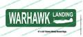 """Warhawk Landing Green Metal Street Sign 6"""" x24"""" (single side) P-40 Warhawk, P-40 Kittyhawk"""