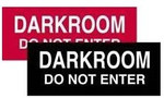 Dark Room Do Not Enter (Sign)