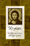 50 years in the service of the Lord