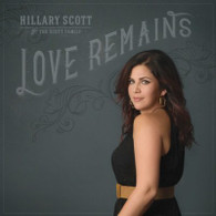 Love Remains- Hillary Scott