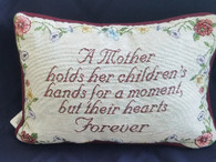 Pillow  A Mother Holds...