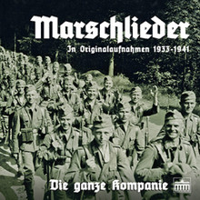 MARSCHLIEDER: DIE GANZE KOMPANIE  This 2015 compilation features over one hour and ten minutes of Third Reich-era German soldiers' songs, performed by Germany's leading military- and civilian bands and choruses between 1933 and 1941.  Included are textbook choral performances of many musical rarities of the period, including 'Landsknechtslieder,' Friderician soldiers' songs, songs specially composed for the Wehrmacht, famous compositions by Herms Niel, and many others - including stirring VOCAL selections that are usually heard only in INSTRUMENTAL form.  Performers include the Kradschützen-Singschar und Musikkorps der Aufklärungs-Abteilung 3 at Berlin-Stahnsdorf, the Band and Chorus of the Leibstandarte, the Band and Chorus of the Berlin Guard Battalion of the Luftwaffe, the Music Corps of the Infantry Training Regiment at Döberitz, and many more.
