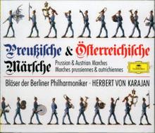 Preussische und Österreichische Märsche: Bläser der Berliner Philharmoniker. This DOUBLE-CD album features THIRTY ONE of the most famous Prussian- and Austrian marches, conducted by Herbert von Karajan.