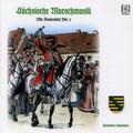 Alte Kameraden, Vol. 3: Sächsische Marschmusik