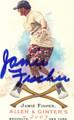 JAMIE FISCHER AUTOGRAPHED MISPRINT CARD #100112J