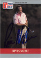 RIVES MCBEE AUTOGRAPHED GOLF CARD #100512M