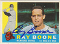 RAY BOONE AUTOGRAPHED VINTAGE BASEBALL CARD #100712C