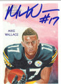 MIKE WALLACE AUTOGRAPHED ROOKIE FOOTBALL CARD #100911D