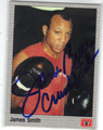 JAMES BONECRUSHER SMITH AUTOGRAPHED BOXING CARD #10114N