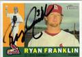 RYAN FRANKLIN ST LOUIS CARDINALS AUTOGRAPHED BASEBALL CARD #102011D