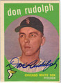 DON RUDOLPH CHICAGO WHITE SOX AUTOGRAPHED VINTAGE BASEBALL CARD #10213G