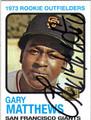 GARY MATTHEWS SAN FRANCISCO GIANTS AUTOGRAPHED BASEBALL CARD #102213D