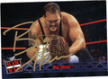 BIG SHOW AUTOGRAPHED WRESTLING CARD #102311H