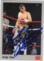 JORGE PAEZ AUTOGRAPHED BOXING CARD #10314N