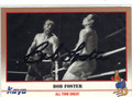 BOB FOSTER AUTOGRAPHED BOXING CARD #10514D