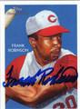 FRANK ROBINSON CINCINNATI REDS AUTOGRAPHED BASEBALL CARD #10913J