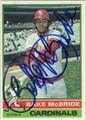 BAKE McBRIDE AUTOGRAPHED VINTAGE BASEBALL CARD #111312E