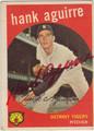 HANK AGUIRRE AUTOGRAPHED VINTAGE BASEBALL CARD #112412T