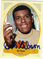BOB GIBSON ST LOUIS CARDINALS AUTOGRAPHED BASEBALL CARD #112513G