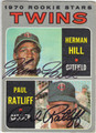 HERMAN HILL & PAUL RATLIFF MINNESOTA TWINS DOUBLE AUTOGRAPHED VINTAGE ROOKIE BASEBALL CARD #112713C