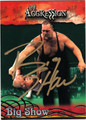 BIG SHOW AUTOGRAPHED WRESTLING CARD #11912G