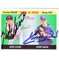 HERB SCORE & KERRY WOOD DOUBLE AUTOGRAPHED BASEBALL CARD #120810M