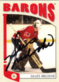 GILLES MELOCHE AUTOGRAPHED HOCKEY CARD #120812E