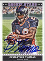 DEMARYIUS THOMAS AUTOGRAPHED ROOKIE FOOTBALL CARD #121011i