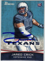 JARED CRICK AUTOGRAPHED ROOKIE FOOTBALL CARD #121512J