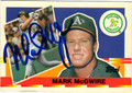 MARK McGWIRE AUTOGRAPHED BASEBALL CARD #121811Q
