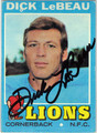 DICK LeBEAU AUTOGRAPHED VINTAGE FOOTBALL CARD #123112B