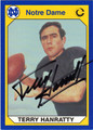 TERRY HANRATTY AUTOGRAPHED FOOTBALL CARD #21212D