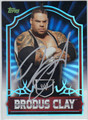 BRODUS CLAY AUTOGRAPHED WRESTLING CARD #21413C