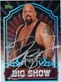 BIG SHOW AUTOGRAPHED WRESTLING CARD #22912D