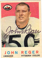 JOHN REGER PITTSBURGH STEELERS AUTOGRAPHED VINTAGE FOOTBALL CARD #30713E