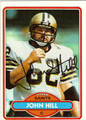 JOHN HILL AUTOGRAPHED VINTAGE FOOTBALL CARD #30812N
