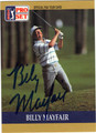 BILLY MAYFAIR AUTOGRAPHED GOLF CARD #40413G