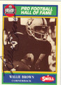 WILLIE BROWN AUTOGRAPHED FOOTBALL CARD #42412F