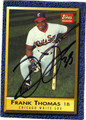 FRANK THOMAS CHICAGO WHITE SOX AUTOGRAPHED ROOKIE BASEBALL CARD #42713C
